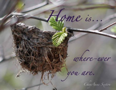 Home is Where-ever You Are